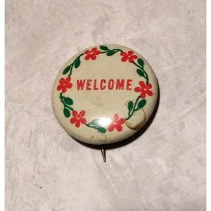 Vintage Welcome Pin